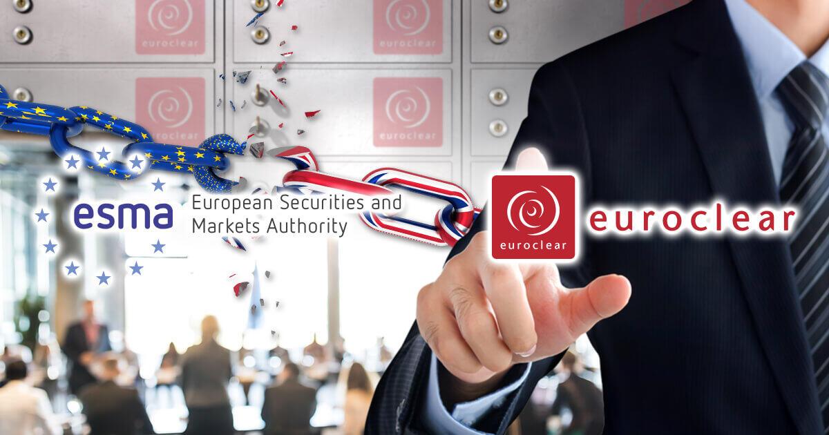 ESMA、Euroclear UK & Irelandに第三国CCPとしての認可を与える方針
