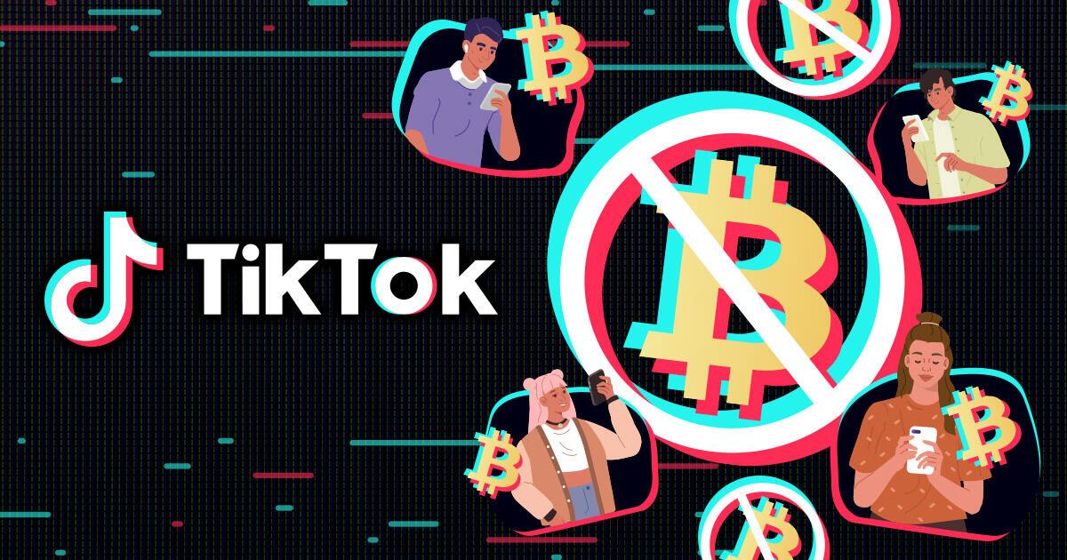 TikTok、仮想通貨関連のコンテンツおよび広告を禁止