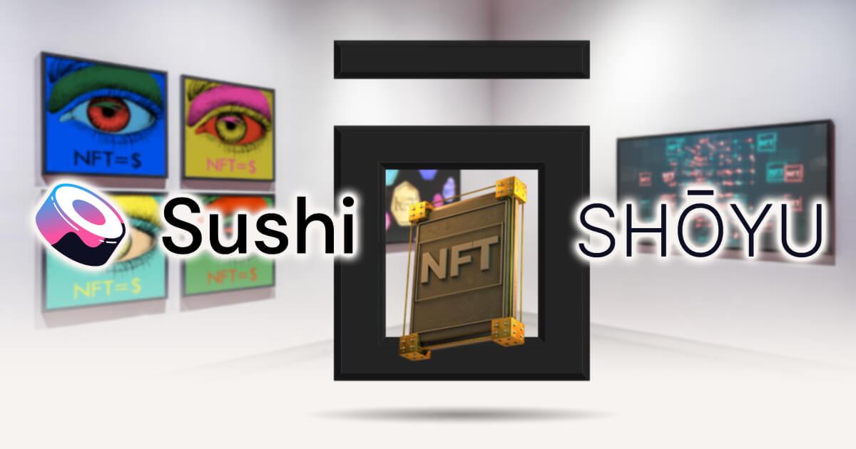 SushiSwapが独自NFTプラットフォームのWebサイトを公開!